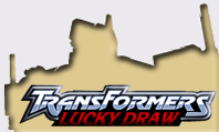 Lucky Draw Transformers .com