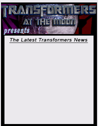 Transformers At The Moon - www.transformertoys.co.uk